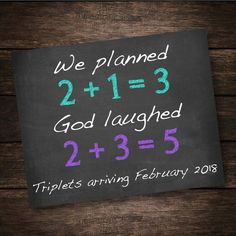 Triplets Pregnancy Announcement - Multiples Pregnancy Reveal - We Planned God Laughed - Triplets Customized Printable Chalkboard Sign Pregnancy Reveal Photos, Pregnancy Announcement To Parents, Baby Announcements, Triplet Babies, Cute Twins, Triplets, Getting Pregnant, Funny Signs, Baby Gifts