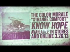 The Color Morale - Strange Comfort my new favorite song <3