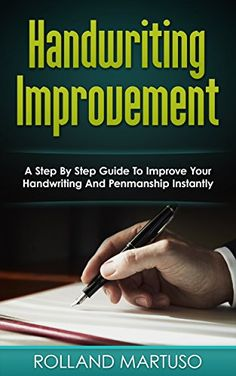Handwriting Improvement!: A Step By Step Guide To Improve Your Handwriting And Penmanship Instantly (Improve Handwriting, Penmanship, Handwriting Analysis, Typography) by Rolland Martuso http://www.amazon.com/dp/B01844Y3O2/ref=cm_sw_r_pi_dp_iUOvwb0ZRAC0Y - Handwriting is a pillar of written communication. Carefully selected words, each written nicely can express the warmest gratitude or the excruciating pain of heartbreak. It can warn people about construction site hazards or point people to