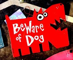 Custom Made Beware Of Dog Signs: Custom Colors And Sizes Med
