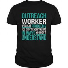 OUTREACH-WORKER T-Shirts, Hoodies (22.99$ ==► Order Here!)
