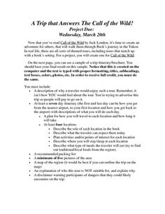 """This is a post-reading project for the novel Call of the Wild. Students are asked to plan a tour with a """"Call of the Wild"""" theme, and to create a compelling travel brochure advertising this tour. The tour must include information from nonfiction sources about the Yukon including food, lodging, transportation and activities."""
