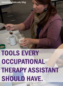 tools-every-occupational-therapy-assistant-needs