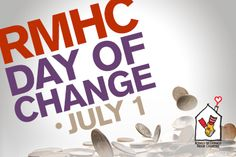 Thanks to everyone who participated in our Day of Change! You can still help by dropping spare change in the RMHC canisters at your local McDonald's restaurant any day of the year. Your pennies, nickels and dimes help keep families together. Mcdonald's Restaurant, Ronald Mcdonald House, Days Of The Year, July 1, Fundraising Ideas, Pennies, Mcdonalds, Canisters, Save Yourself