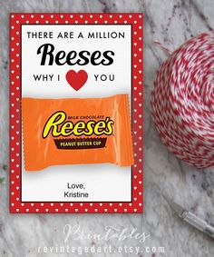 There are millions of reeses because I love you, Valentine& day printable cards for Reese & # s Peanut Butter Cup / DIY editable PDF digital template, Printable Valentines Day Cards, Valentine Gifts For Kids, Valentine Cards, Valentine Ideas, Homemade Valentines, Valentine Sayings, Nerdy Valentines, Valentine Template, Candy Sayings