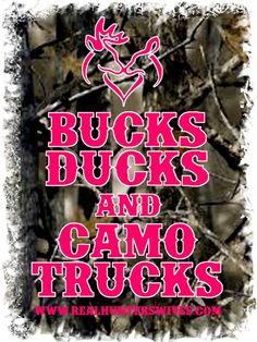 Bucks, ducks, camo & trucks