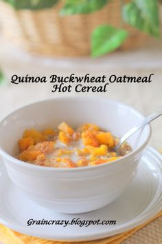 Grain Crazy: Quinoa Buckwheat Oatmeal Hot Cereal. Great way to start your day. Yum!