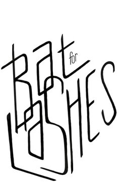 bat for lashes / hand-lettered logo  Hand-lettered logo for musician Bat for Lashes to be used on promotional materials and merchandise.
