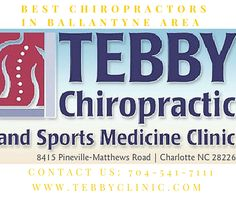 Meet the best chiropractors in Ballantyne Area. Contact us for non-surgical, drugs free treatment to get relief from neck pain, back pain, headache, spinal treatment and other Neuro- musculoskeletal dysfunction. For more Details call us: 704-541-7111 or visit our website: www.tebbyclinic.com
