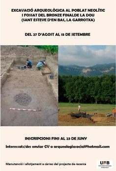 Excavación arqueológica en el poblado neolítico y fosa del bronce final La Dou (Sant Esteve D´en Bas, La Goarrotxa, Girona), del 27 de agosto al 15 de septiembre de 2013.