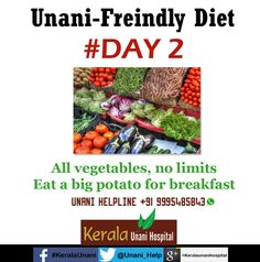 Unani-Friendly Diet - DAY 2 Follow us for tips of the coming days  Unani Helpline: +91 9995 485843
