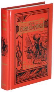 The Cornet of Horse: A Tale of Marlborough's Wars  by G.A. Henty