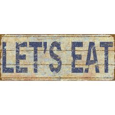 Stupell Industries Let's Eat Distressed-Look Typography by Marilu Windvand Textual Art Plaque & Reviews | Wayfair