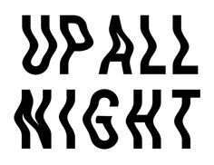 Up All Night — Designspiration