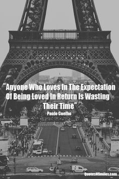 Love with no expectations Paulo Coelho Picture Quote