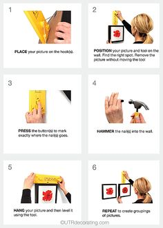 Hang & Level marks exactly where to hang your pictures, no math required. So easy that you can pictures all by yourself.