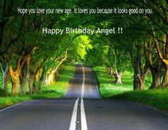 Happy birthday angel pictures with quotes to dedicate to the special person who is celebrating her birthday. Wish her in the most special way and make her feel happy throughout the day.