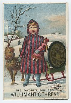 Willimantic Sewing Thread Trade Card Girl Doll Dog
