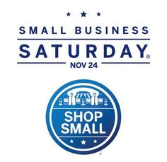 SMALL BUSINESS SATURDAY - support your local small businesses. I try to make every Saturday, a Small Business Saturday. :)