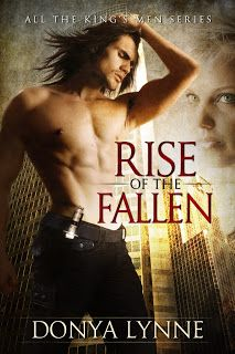 Rise of the Fallen - book one of All the King's Men Series by Donya Lynne