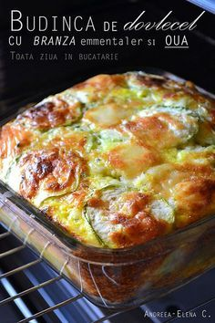 Budinca de dovlecel cu branza emmentaler si oua ~ Bucatar maniac si prietenii Avocado Salad Recipes, Good Food, Yummy Food, Romanian Food, Cooking Recipes, Healthy Recipes, Pinterest Recipes, Mediterranean Recipes, Desert Recipes