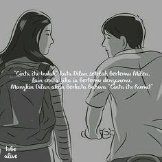 """""""Cinta itu Indah"""" kata Dilan setelah bertemu Milea. Lain cerita jika ia bertemu denganmu. Mungkin Dilan akan berkata bahwa """"Cinta itu Rumit"""" . .  Kiriman dari @raden_aldian . .  Tag like dan comment.  Kirim (DM /Like) kata-kata buatanmu ya.  #katakata #quotes #quotesoftheday #pathdaily #pathindonesia #yangterdalam #pecahankaca #catatanfilm #melodydalampuisi #sajak #puisi #sastra #kutipan"""