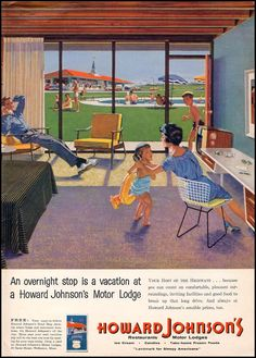 Represents an earlier era, but we stayed here in the '70s on the way to Disney World (Howard Johnson's Motor Lodge ad, 1959)