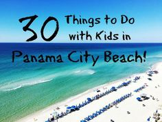 A carefully curated list of the 30 best things to do with kids in Panama City Beach. From hiking and biking to memorable meals to amazing attractions, it's all here!   #travel #family #florida