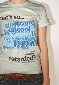 "Image of T-Shirt: Buy a Dictionary (""That's So Retarded"")"