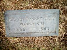 Sarah Frances Kersey High (1866-1942) - Find A Grave Memorial