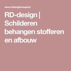 RD-design | Schilderen behangen stofferen en afbouw