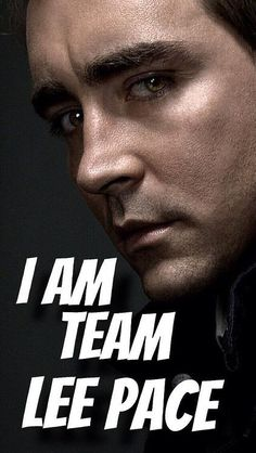 """Team Lee Pace! Who made this I love you!"""