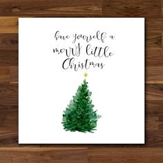 Christmas Card  Have Yourself A Merry Little by Lissawatercolours