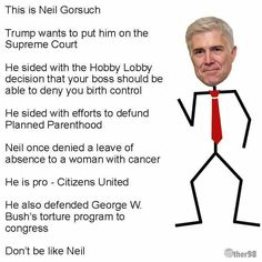 Don't be like Neil Gorsuch!
