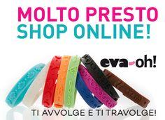Tra poco sarà online il nostro STORE e potrete acquistare il braccialetto profumato direttamente dal sito! www.eva-oh.com