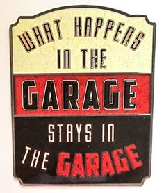 What Happens in the Garage Stays in the Garage Embossed Tin Sign Chevrolet Ford Man Cave * To view further for this item, visit the image link. (This is an affiliate link and I receive a commission for the sales)