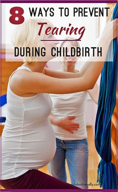 These are some of the ways in which you can limit or prevent tearing during childbirth