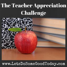 Back-to-School Teacher Appreciation Challenge - Start the school year off right! Let a hard-working teacher know what a difference he or she is making.