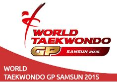 taekwondo greece group: World Taekwondo GP - S 2 / SAMSUN 2015