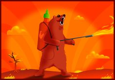 Sriracha Flamethrower Grizzly - Signed Print - The Oatmeal -  2 of my favorite things. Sriracha and Oatmeal. If you don't get it.....too bad for you! (Click thru the pin)