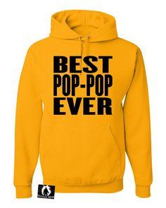 Adult Best Pop Pop Ever Funny Grandpa Sweatshirt Hoodie
