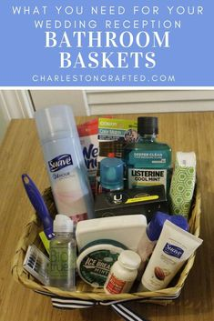 Planning to make bathroom baskets for your wedding reception? They are a great way to provide some comfort items for your guests. But, they can be overwhelming! Save your money and follow this list! For women and men guests. #charlestoncrafted #wedding #bathroombaskets