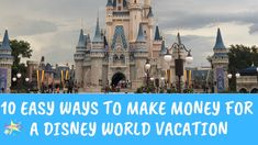 10 Easy Ways to Earn Money for a Disney World Vacation I want to share with you ten easy ways to earn money for a Disney World (or really any) vacation, mostly from the comfort of your own home Disney World Vacation, Disney Cruise Line, Disney World Resorts, Disney Vacations, Disney Trips, Walt Disney World, Ways To Earn Money, Way To Make Money, Disney Deals