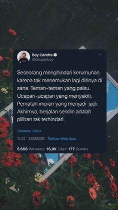 Tumblr Quotes, Text Quotes, Mood Quotes, Life Quotes, Snapchat Quotes, Twitter Quotes, Snap Quotes, Quotes Galau, Quotes Indonesia