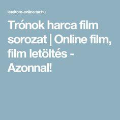 Trónok harca film sorozat | Online film, film letöltés - Azonnal!
