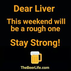 Stay strong my friend! Check out TheBeerLife.com!