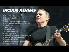 Somebody To Love, Say I Love You, Man In Love, Bryan Adams, Living Without You, Im Back, Forgive Me, Best Songs, Greatest Hits