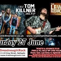 The Lewis Hamilton and Tom Killner Band Double header Live Event Tickets
