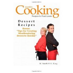 Dessert Recipes: Bonus: Tips for Creating Mouthwatering Desserts Quickly (Paperback)  http://freeappleipads.com/amapin.php?p=1470170035  1470170035