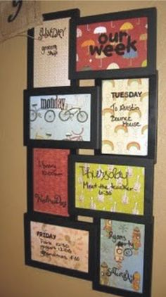 Really cute way to do keep a weekly schedule. Frame was $10 at Wal-Mart, use a dry erase marker on the glass, and fill in with scrapbooking paper.  Awesome idea for busy families with a lot going on!